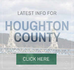 Latest Info For Houghton County